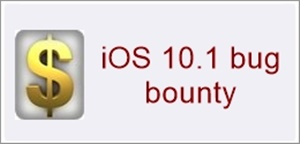 iOS 10.1 bug bounty